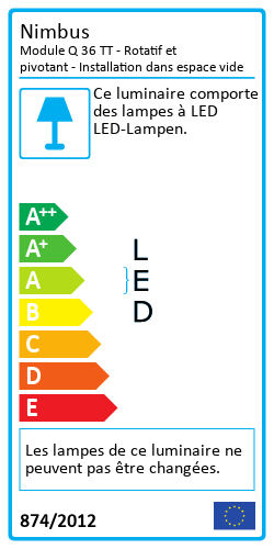 Module Q 36 TT - Rotatif et pivotant - Installation dans espace videEnergy Label